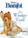 Bambi The Winter Trail