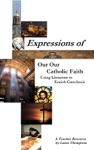 Expressions Of Our Catholic Faith