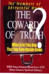 The Coward Of Truth