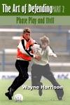 Soccer The Art Of Defending Part 2