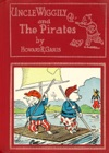 Uncle Wiggily And The Pirates