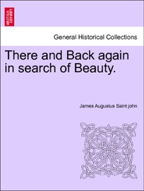 There And Back Again In Search Of Beauty Vol I