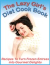 The Lazy Girls Diet Cook Book