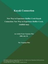 Kayak Connection: New Way to Experience Hoffler Creek Kayak Connection: New Way to Experience Hoffler Creek (Suffolk Sun)