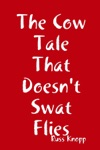 The Cow Tale That Doesnt Swat Flies