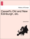 Cassells Old And New Edinburgh Etc Vol II
