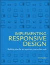 Implementing Responsive Design Building Sites For An Anywhere Everywhere Web