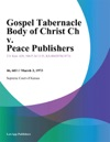 Gospel Tabernacle Body Of Christ Ch V Peace Publishers