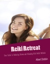 Reiki Retreat  Your Guide To Reducing Stress And Relaxing With Reiki Methods