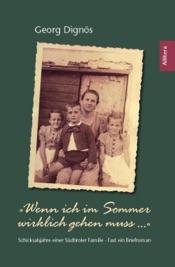 Download and Read Online Wenn ich im Sommer wirklich gehen muss ...