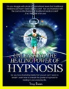 Unleashing The Healing Power Of Hypnosis