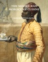 The Moors And Moroccan Cuisine