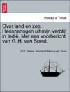 Over Land En Zee Herinneringen Uit Mijn Verblijf In Indi Met Een Voorbericht Van G H Van Soest