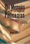 The Memoirs Of A Birmingham Policeman 1975-2005