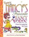 Fancy Nancys Favorite Fancy Words