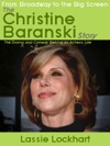 From Broadway To The Big Screen The Christine Baranski Story