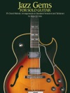 Jazz Gems For Solo Guitar Songbook