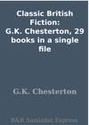 Classic British Fiction GK Chesterton 29 Books In A Single File