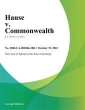 Hause V. Commonwealth