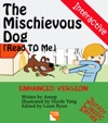 The Mischievous Dog Read To Me And Interactive