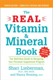 The Real Vitamin And Mineral Book 4th Edition