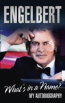 Engelbert - Whats In A Name