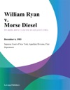 William Ryan V Morse Diesel