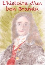 L'histoire d'un bon Bramin