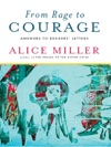 From Rage To Courage Answers To Readers Letters