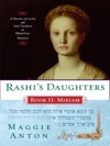 Rashis Daughters Book II Miriam