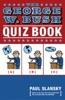 The George W. Bush Quiz Book