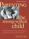 Parenting The Strong-Willed Child Revised And Updated Edition