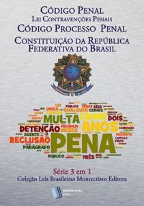 Código Penal, Código de Processo Penal, Constituição Da República Federativa do Brasi Book Cover