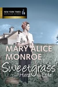 Sweetgrass - das Herz der Erde