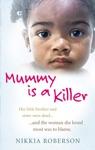 Mummy Is A Killer