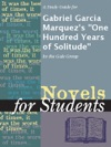 A Study Guide For Gabriel Garcia Marquezs One Hundred Years Of Solitude
