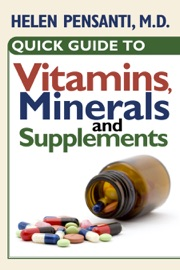 Quick Guide To Vitamins Minerals And Supplements