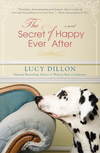 Lucy Dillon - The Secret of Happy Ever After