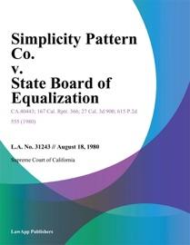 Simplicity Pattern Co V State Board Of Equalization
