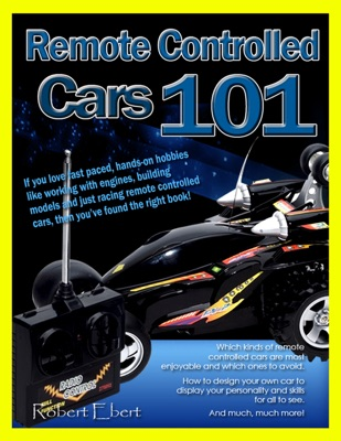 Remote Controlled Cars 101