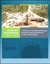 21st Century Geothermal Energy A History Of Geothermal Energy Research And Development In The United States - Volume 3 - Reservoir Engineering 1976-2006