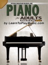 Piano For Adults - Progressive Lessons