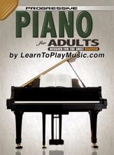 Piano For Adults - Progressive Lessons