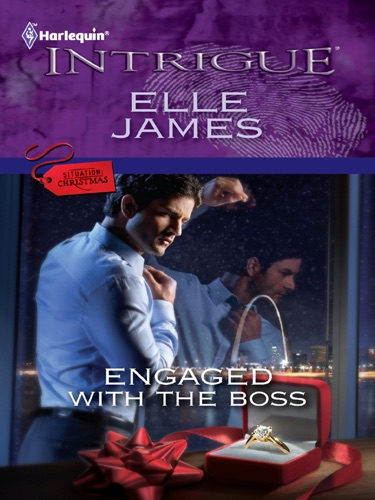 Elle James - Engaged with the Boss