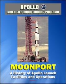 Apollo And America S Moon Landing Program