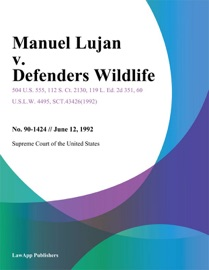 MANUEL LUJAN V. DEFENDERS WILDLIFE
