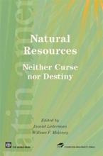 Natural Resources, Neither Curse Nor Destiny