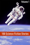 100 Classic Science Fiction Stories Volume I