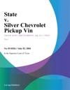 State V Silver Chevrolet Pickup Vin
