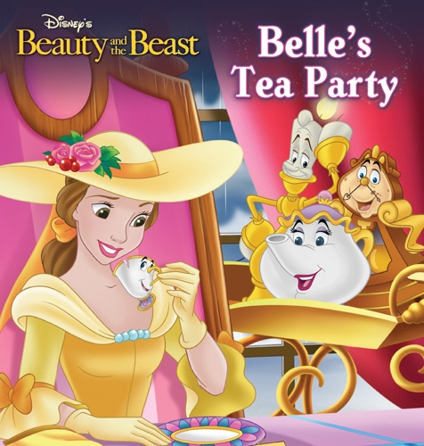 Disney Book Group - Beauty and the Beast: Belle's Tea Party